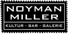 Noyman Miller - Kultur, Bar, Galerie